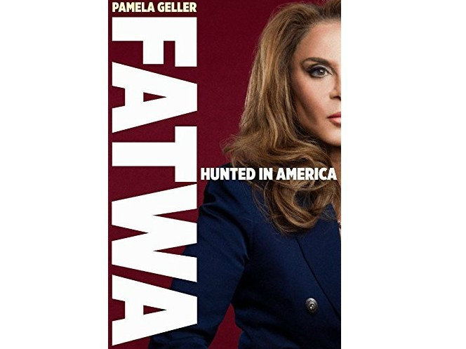 Pamela Geller's 'FATWA: Hunted in America' – My Shocking Tell-All