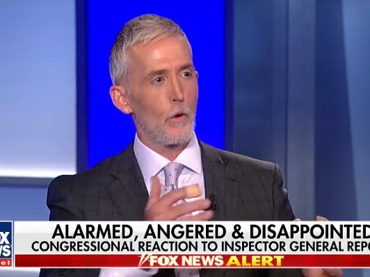 Gowdy Reaction to IG Report: 'Just What a Dark Day It Is for the FBI and the DOJ'